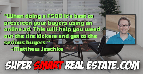 How to sell a for sale by owner aka FSBO with Matthew Jeschke